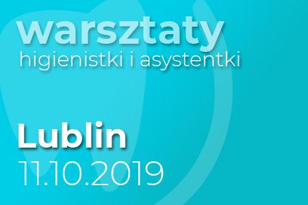 Warsztaty dla higienistek - Lublin
