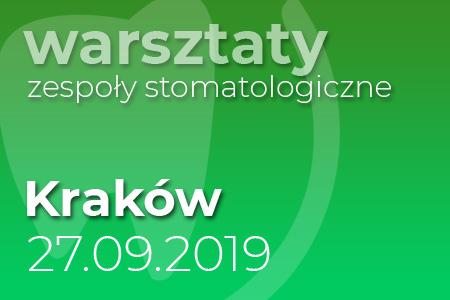 Warsztaty zespoły stomatologiczne - Kraków